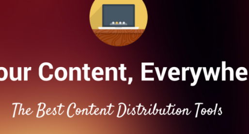 The 17 Best Tools for Widespread Content Distribution as complied by TNW