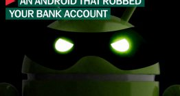 This Android Malware Can Steal Money From Your Bank And Block Calls To Your Bank Customer Service