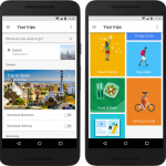 "Google Announces ""Trips""; An App That Puts All Tour Travel Itinerary In One Place"