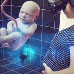 How Would Like To See Your Unborn Baby In VR? Here's One Woman's Experience