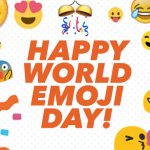Today The 17th Day Of July 2017 Is Also World Emoji Day