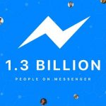 Facebook Messenger Hits 1.3 billion Monthly Active Users